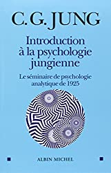 Introduction à la psychologie jungienne : le séminaire de psychologie analytique de 1925