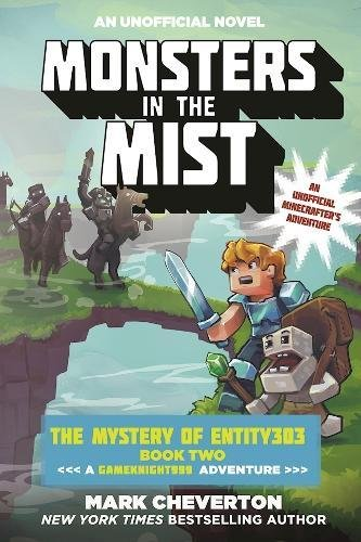 In Literature Monsters (Monsters in the Mist: The Mystery of Entity303 Book Two: A Gameknight999 Adventure: An Unofficial Minecrafter's Adventure (The Gameknight999)