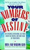 img - for Your Numbers of Destiny: Discovering a Personal Life Path from the Month, Day and Year of Your Birth book / textbook / text book
