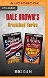 Dale Brown's Dreamland Series: Books 13-14: Raven Strike & Collateral Damage