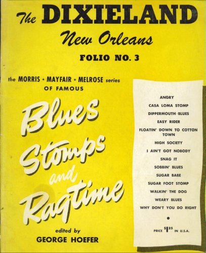 The Dixieland New Orleans Folio No. 3 (Blues, Stomps, and Ragtime)