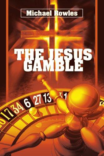 The Jesus Gamble