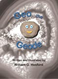 Geo the Geode, William G. Hosford, 0977656209