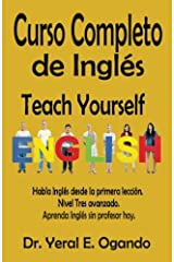 Curso Completo de Ingles: Teach Yourself English (Volume 3) (Spanish Edition) Paperback