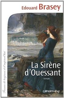 La Sirène d'Ouessant par Brasey