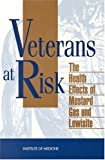 img - for Veterans at Risk:: The Health Effects of Mustard Gas and Lewisite by Committee on the Survey of the Health Effects of Mustard Gas and Lewisite (1993-01-01) book / textbook / text book