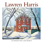 Lawren Harris: An Introduction to His...