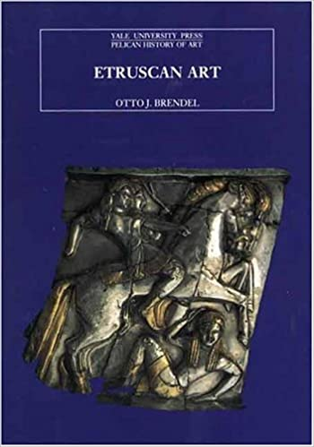 Etruscan Art (The Yale University Press Pelican History of Art)