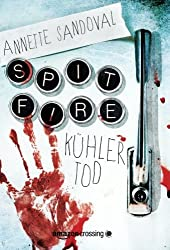 Spitfire: Kühler Tod