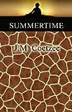 Summertime, J. M. Coetzee, 1602856818