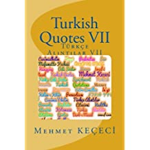 Turkish Quotes VII: Turkce Al305;nt305;lar VII