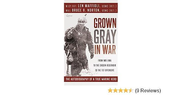 Amazon Grown Gray In War From Iwo Jima To The Chosin Reservoir