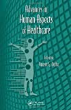 Advances in Human Aspects of Healthcare, , 1439870217