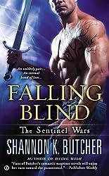 Falling Blind: The Sentinel Wars