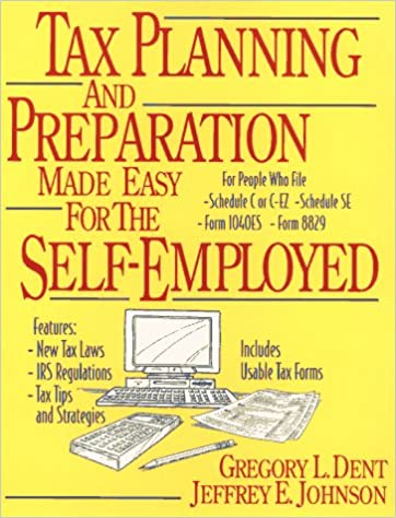 Tax Planning and Preparation Made Easy for the Self-Employed