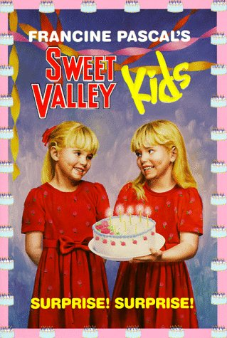 Surprise! Surprise! (Sweet Valley Kids (Sweet Valley Kids)