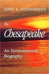 The Chesapeake: An Environmental Biography Hardcover