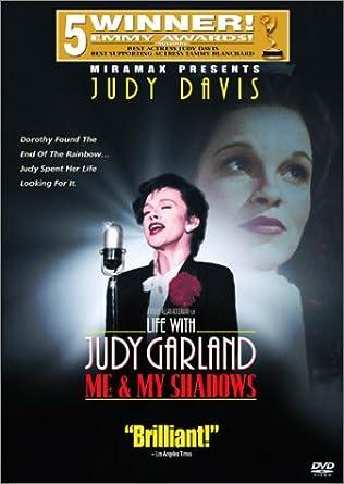 Amazon com: Life with Judy Garland - Me and My Shadows: Judy Davis