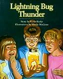 Lightning Bug Thunder, Katie Burke, 1552092712