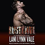 Rusty Nail: Uncertain Saints MC Series, Book 6 | Lani Lynn Vale