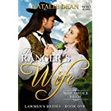 The Ranger's Wife: Mail Order Bride (Lawmen's Brides Book 1)
