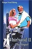 Whirlwind II, Margot Rising, 0595208274