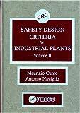 Safety Design Criteria for Industrial Plants, Maurizio Cumo and Antonio Naviglio, 0849363845
