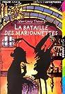 La bataille des marionnettes par Thouard