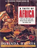 img - for A TASTE OF AFRICA: OVER 100 TRADITIONAL AFRICAN RECIPES ADAPTED FOR THE MODERN COOK. book / textbook / text book