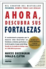 Ahora Descubra Sus Fortalezas (Spanish Edition) Paperback