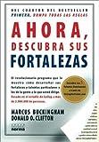 Ahora Descubra Sus Fortalezas (Spanish Edition)