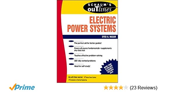 Schaums outline of electrical power systems syed a nasar schaums outline of electrical power systems syed a nasar 9780070459175 amazon books fandeluxe Gallery