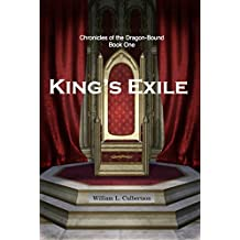 King's Exile: Chronicles of the Dragon-Bound: Book 1