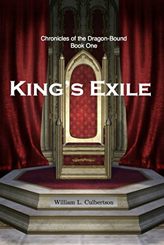 Kings exile chronicles of the dragon bound book 1 kindle kings exile chronicles of the dragon bound book 1 by culbertson fandeluxe Gallery
