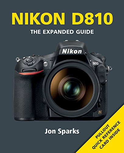 Camera Owners Manual - Nikon D810 (Expanded Guides)