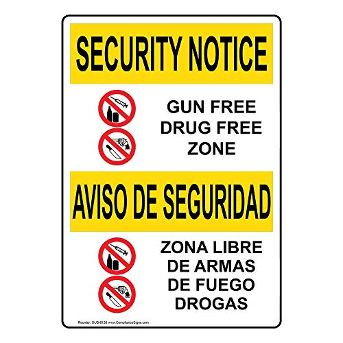 Security Notice Gun Free Drug Free Zone - Zona Libre De Armas De Fuego Drogas OSHA Safety Sign, 10x7 in. Aluminum by ComplianceSigns