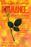You Can Write a Romance and Get It Published, Yvonne MacManus, 0963749811