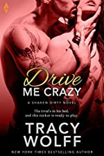 Drive Me Crazy (Shaken Dirty Book 2)
