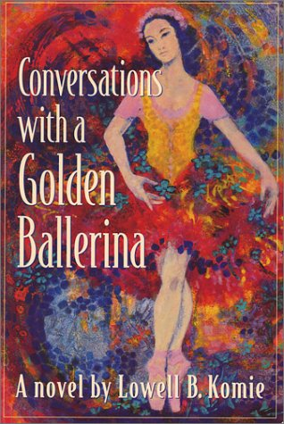 Read Online Conversations with a Golden Ballerina pdf