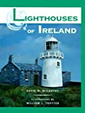 Lighthouses of Ireland, Kevin M. McCarthy, 1561641316