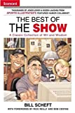 img - for The Best of the Show: A Classic Collection of Wit and Wisdom book / textbook / text book
