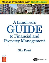 A Landlord's Guide to Financial and Property Management (Manage Properties with QuickBooks) (Manage Properties with QuickBooks)
