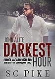 Darkest Hour - John Alite
