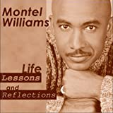 Life Lessons and Reflections, Montel Williams, 1588250016