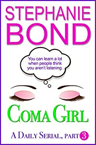 Coma Gir by Stephanie Bond ebook deal