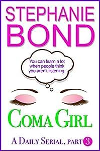 Coma Gir by Stephanie Bond ebook deal