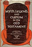 img - for Myth, Legend, and Custom in the Old Testament: A comparative study, with chapters from Sir James G. Frazer's 'Folklore in the Old Testament' book / textbook / text book