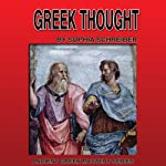 Greek Thought (Ancient Greek Mysteries) | Sophia Schreiber