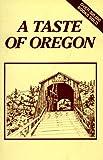 A Taste of Oregon, , 0960797602