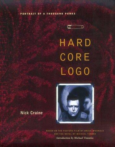 Portrait of a Thousand Punks: Hard Core Logo